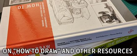 On 'How to Draw' and Other Resources