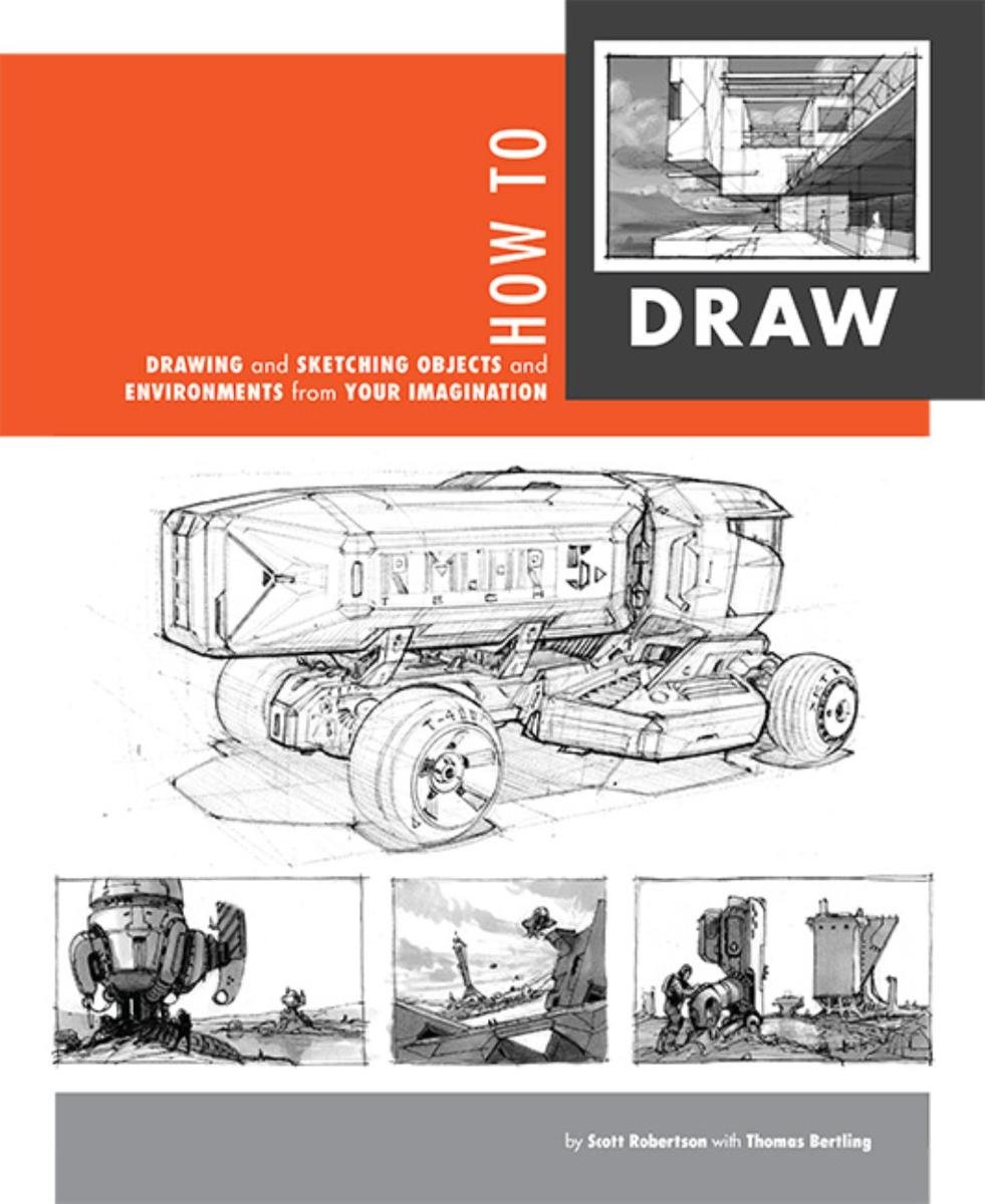 How to Draw by Scott Robertson